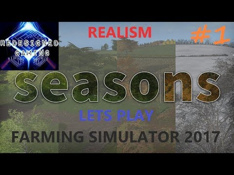 Farming Simulator 2017 Realism Series EPISODE 1