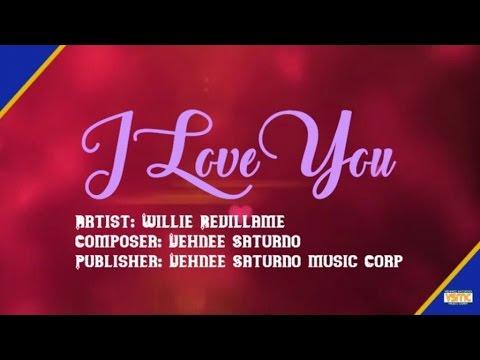 Willie Revillame  I Love You Lyric