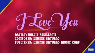 Willie Revillame - I Love You (Lyric Video)