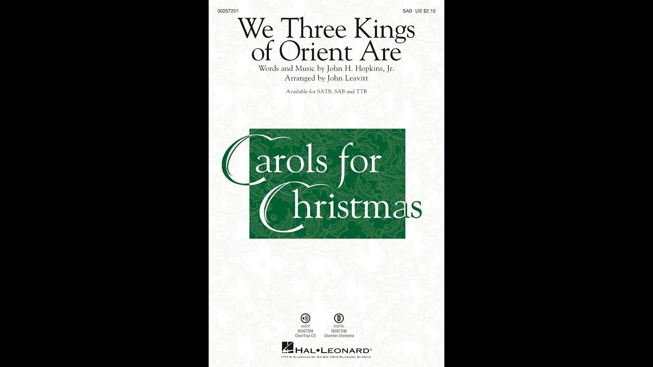 image about We Three Kings Lyrics Printable identified as WE A few KINGS (SAB Choir) - arr. John Leavitt