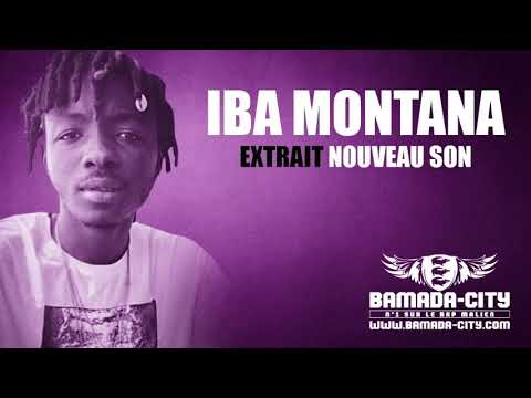 IBA MONTANA - EXTRAIT NOUVEAU SON
