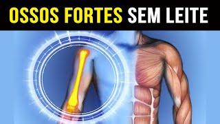 Ossos Fortes sem Leite – 5 Alimentos Incríveis Ricos em Cálcio