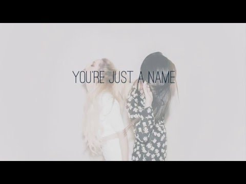 Just A Name | Megan & Liz | Lyric Video