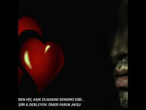 Ömer Faruk Aksu - Ben hiç aşık olmadım