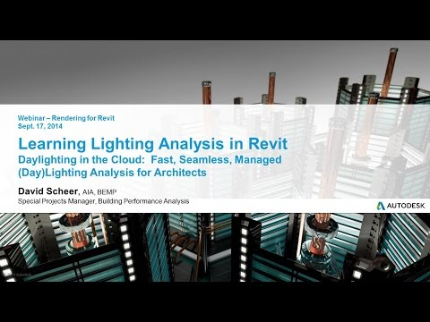 Rendering in A360 Webinar: Learning Lighting Analysis in Revit
