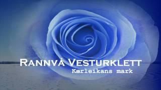 Rannvá Vesturklett - Kærleikans mark (Faroese)