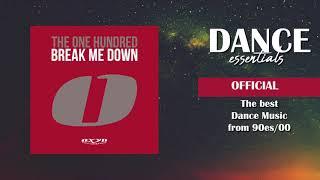 The One Hundred - Break Me Down (Wez Clarke Radio Edit) - (Cover Art) - Dance Essentials