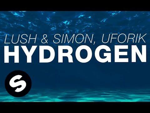 Lush & Simon, Uforik - Hydrogen (Original Mix)