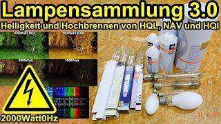 Lampensammlung 3.0 Vergleich HQL, HQI, NAV