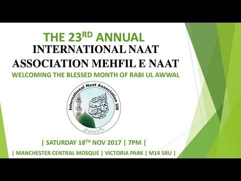 The 23rd Annual International Naat Association Mehfil E Naat