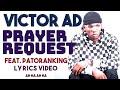 Victor AD ft Patoranking - Prayer Request Lyrics