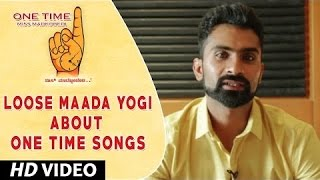 Download Hindi Video Songs - One Time Kannada Movie || Loose Maada Yogi Wishing One Time Movie team || Tejus, Neha Saxena