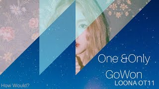 How Would? LOONA OT11 -ONE AND ONLY GoWon LOONA (Color Coded / Line Distribution) - Stafaband