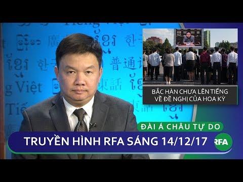 Thời sự sáng 14.12.2017 | Hoa Kỳ sẵn sàng đàm phán với Bắc Hàn | © Official RFA