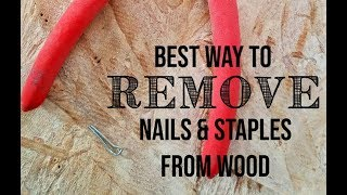 Best way to remove nails and staples from wood