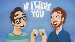 If I Were You - Episode 257: Netflix and Chill (Jake and Amir Podcast)