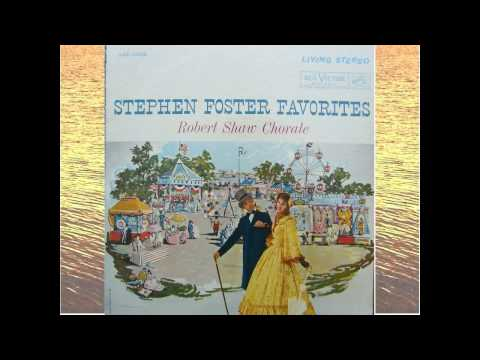 My Old Kentucky Home - Stephen Foster - Robert Shaw Chorale.avi
