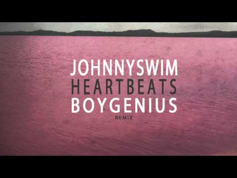 JohnnySwim-Heartbeats (BoyGenius Remix)
