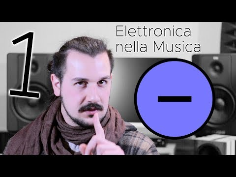 Elettronica applicata alla Musica : Introduzione ai fondamenti