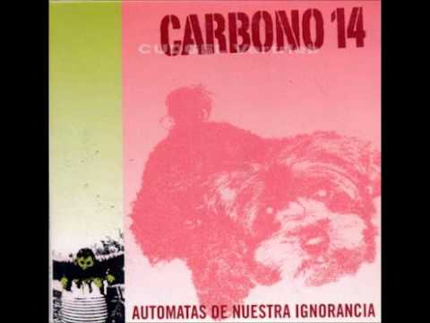 Carbono 14 - Desobediencia Civil