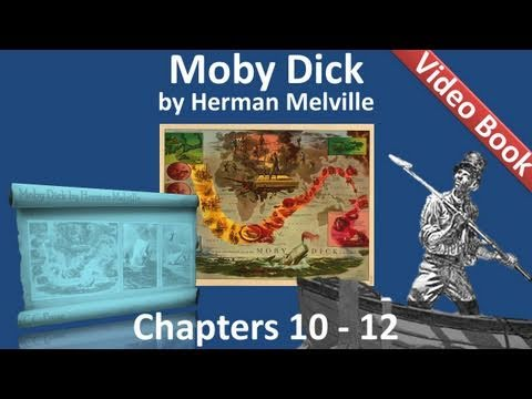 Chapter 010-012 - Moby Dick by Herman Melville