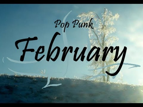 Pop-Punk Compilation - February 2014 (30-Minute Playlist)
