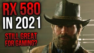 RX 580 in 2021