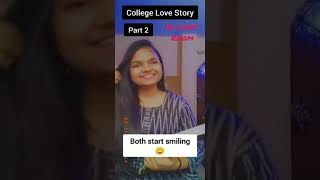 College love story part-2 #shorts
