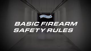 The 4 Basic Rules of Firearms Safety