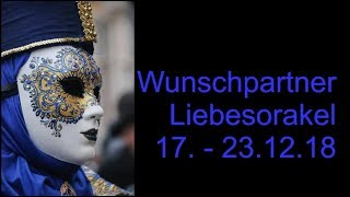 Wunschpartner Liebesorakel 17.12.   23.12.2018