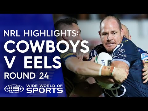NRL Highlights: North Queensland Cowboys v Parramatta Eels - Round 24