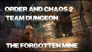 Order And Chaos 2: Redemption - The Forgotten Mine Dungeon