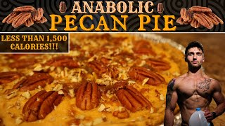 ANABOLIC PECAN PIE | Low Calorie High Protein Recipe With a Ridiculous Volume
