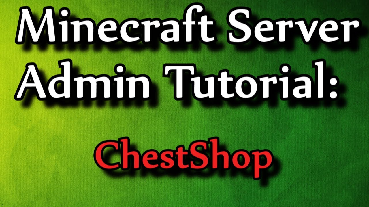 how to make admin chestshop
