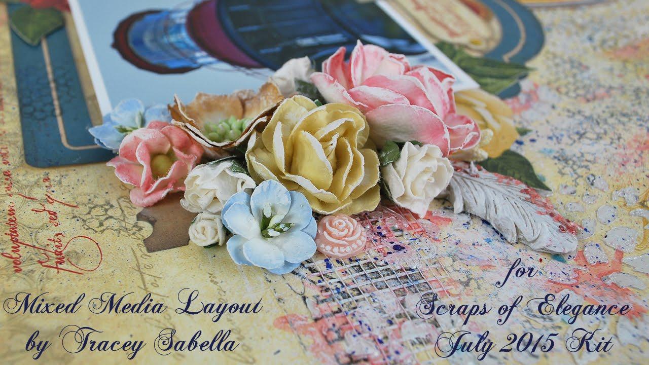 Juliet scrapbook ideas - Scraps Of Elegance July 2015 Kit Diy Mixed Media Scrapbook Layout Bobunny Juliet Marion Smith Youtube