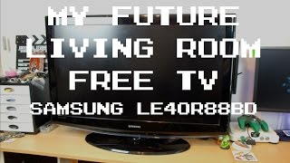 My Future Living Room TV (Samsung LE40r88BD) | IMNC