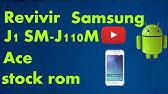SAMSUNG (J110H ) FULL FLASHING 100% OK     - YouTube