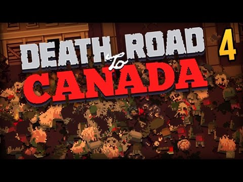 THE SIEGE ★ Death Road To Canada #4