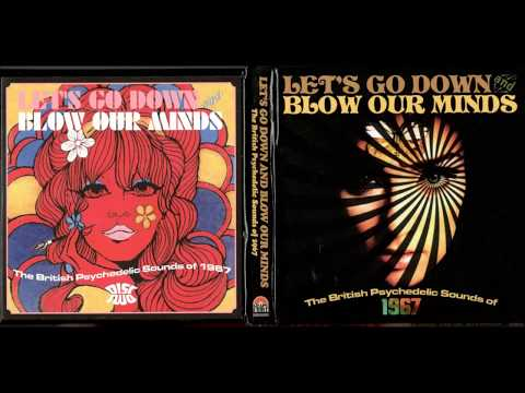 Let's Go Down and Blow Our Minds - The British Psychedelic Sounds Of 1967 [disc 2]
