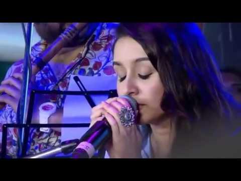 Phir Bhi Tumko Chahungi Shraddha Kapoor Live Songs