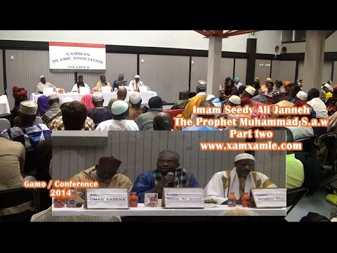 The Gambian Islamic Association in Stockholm  Featuring Imam Seedy Ali Janneh, The Prophets