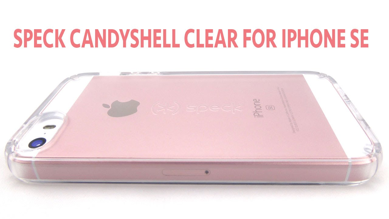 wholesale dealer 772cf 95b2b Speck CandyShell Clear: The Most Beautiful Clear Case for Your iPhone SE…If  You Can Get It On!