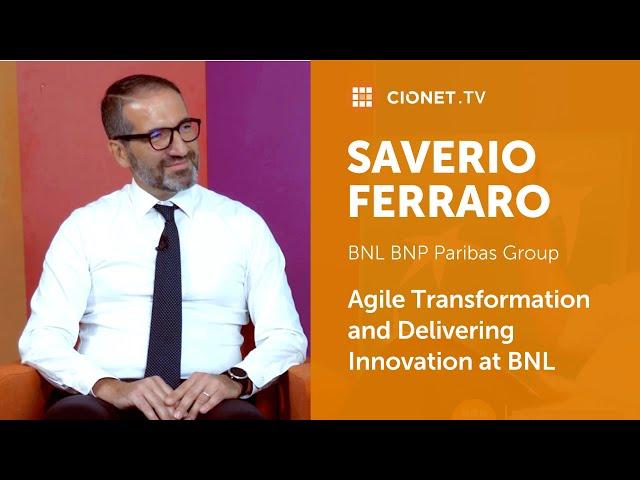 Saverio Ferraro – CIO of BNL BNP Paribas Group – Part 1
