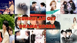 Video Kompilasi Ost Drama Korea Terbaik download MP3, 3GP, MP4, WEBM, AVI, FLV Juli 2018