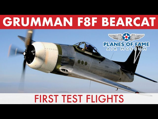 F8F BEARCAT First Test Flights w/ Steve Hinton  |  Planes of Fame