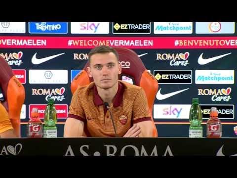 """Conferenza stampa Vermaelen: """"La rosa della Roma è molto forte, è in grado di vincere"""""""