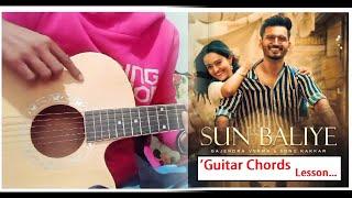 Sun Baliye | Guitar Chords Lesson | Sonu Kakkar & Gajendra Verma | Sad Song - Shahrukh Zafar 2021