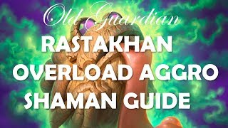 How to play Overload Aggro Shaman (Hearthstone Rastakhan deck guide)