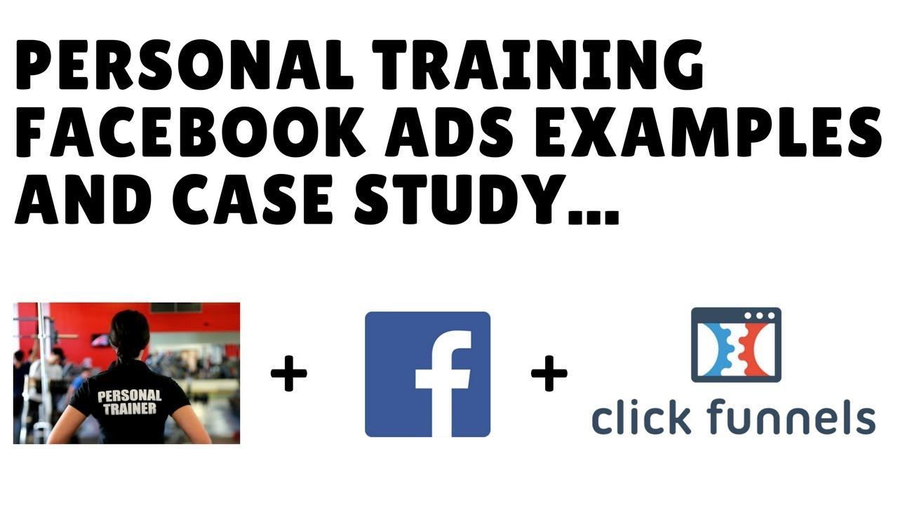personal trainer facebook ads examples case study free