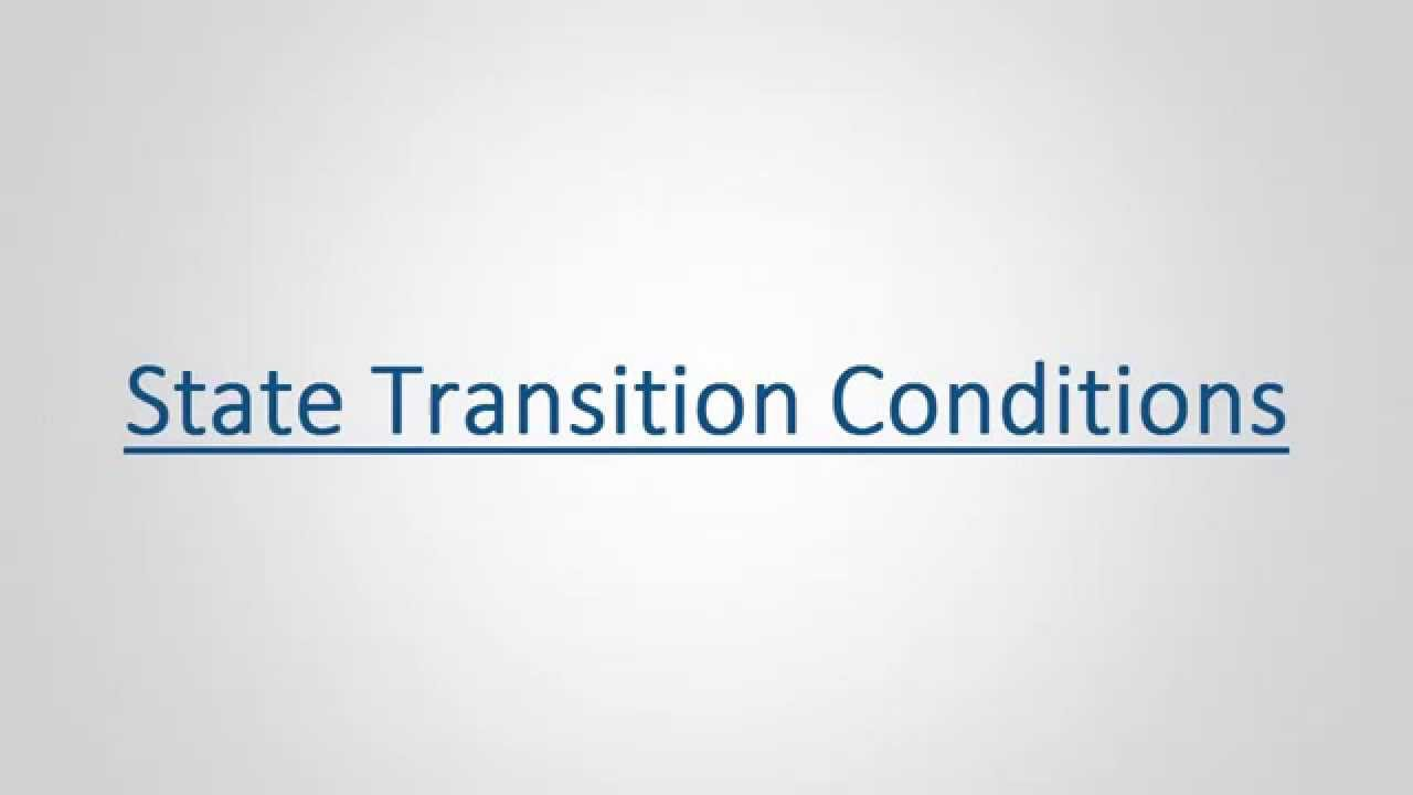 User Guide: State Transition Conditions